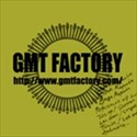 GMT FACTORY