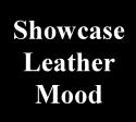 showcase leather mood